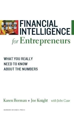 Financial Intelligence for Entrepreneurs de Karen Berman