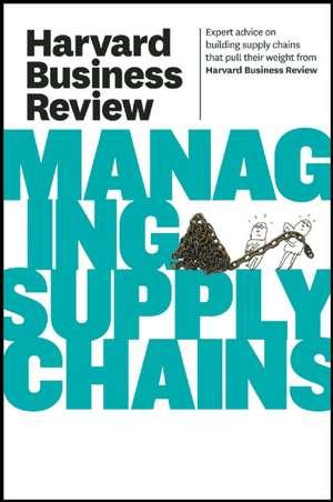 Managing Supply Chains de Harvard Business Press