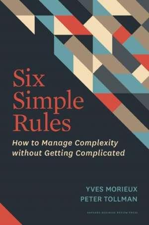 Six Simple Rules de Yves Morieux