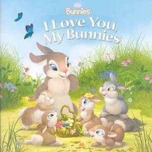 Disney Bunnies I Love You, My Bunnies