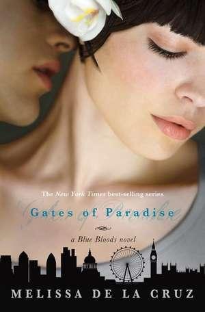 Gates of Paradise (A Blue Bloods Novel)