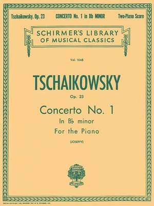 Concerto No. 1 in BB Minor, Op. 23: Schirmer Library of Classics Volume 1045 Piano Duet de Pyotr Il Tchaikovsky