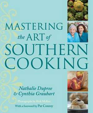 Mastering the Art of Southern Cooking de Nathalie Dupree