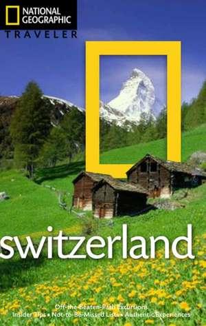 Switzerland. National Geographic Traveler de Teresa Fisher