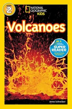Volcanoes! de Anne Schreiber