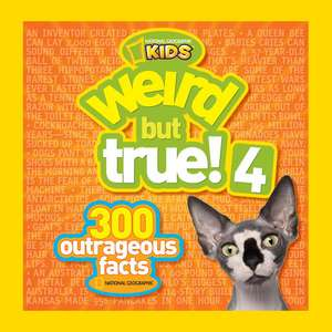 Weird But True! 4 (OUTLET) de National Geographic Kids