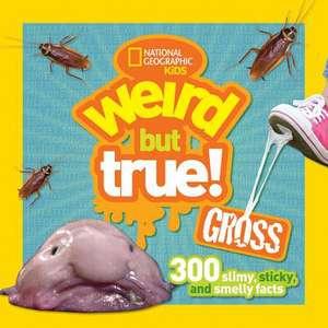 Weird But True Gross