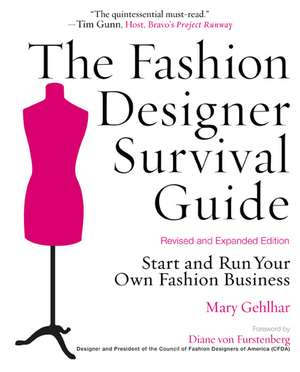 The Fashion Designer Survival Guide, Revised and Expanded Edition: Start and Run Your Own Fashion Business de Diane Von Furstenberg