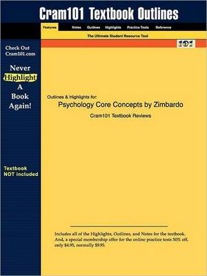 Studyguide for Psychology Core Concepts by Zimbardo, ISBN 9780205356607 de 4th Edit Zimbardo and Weber and Johnson
