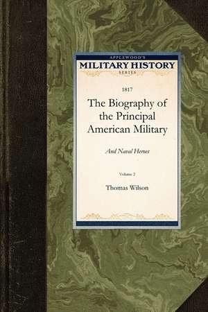 The Biography of the Principal American de Wilson Thomas Wilson