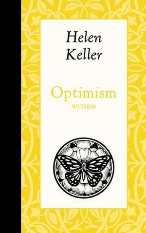 Optimism Within de Helen Keller