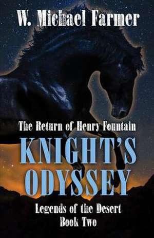 Knights Odyssey de W. Michael Farmer