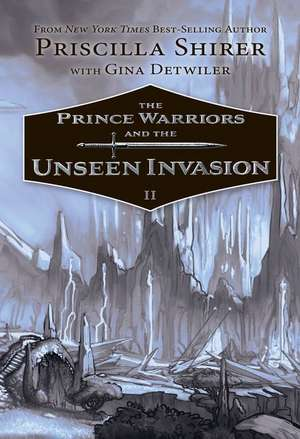 Image of The Prince Warriors and the Unseen Invasion