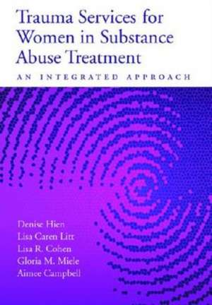 Trauma Services for Women in Substance Abuse Treatment