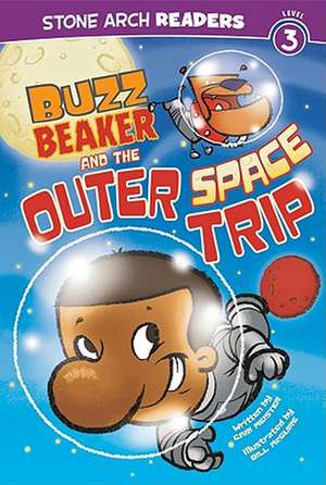 Buzz Beaker and the Outer Space Trip de CARI MEISTER
