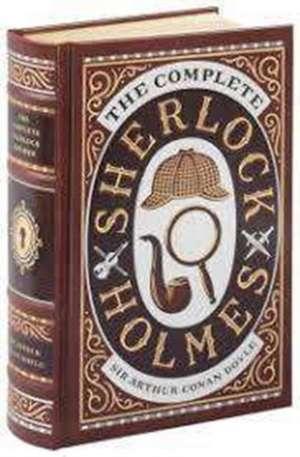 The Complete Sherlock Holmes de Arthur Conan Doyle