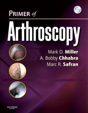 Primer of Arthroscopy