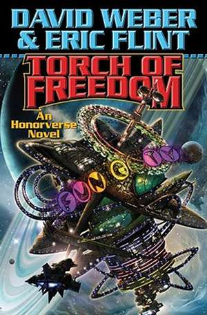 Torch of Freedom de Eric Flint