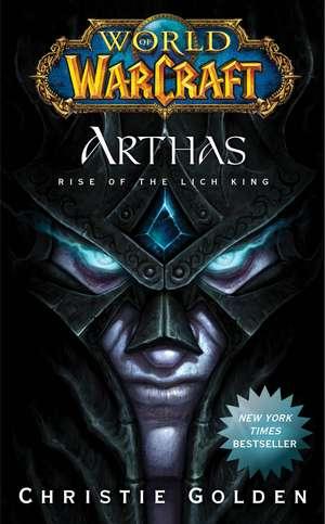 Arthas: Rise of the Lich King de Christie Golden