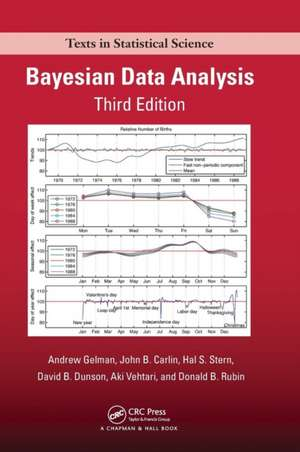 Bayesian Data Analysis, Third Edition:  16 Tools for Better Communication in the Workplace de Andrew Gelman