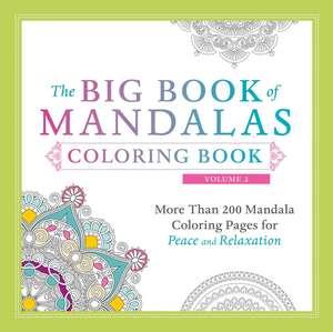 The Big Book Of Mandalas Coloring Book  Volume 2