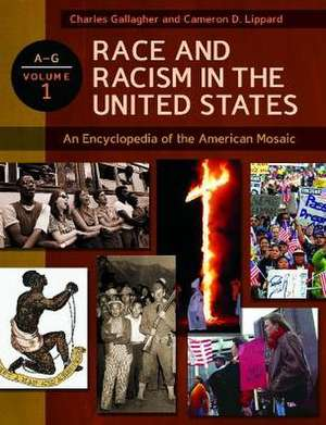 Race and Racism in the United States [4 Volumes]:  An Encyclopedia of the American Mosaic de Charles Gallagher