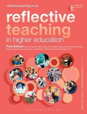 Reflective Teaching in Higher Education de Dr Paul Ashwin