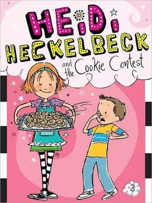 Heidi Heckelbeck and the Cookie Contest de Wanda Coven