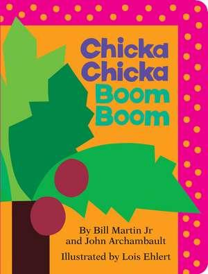 Chicka Chicka Boom Boom de Paul R. Martin