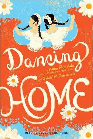 Dancing Home de Alma Flor Ada