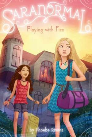 Playing with Fire de Phoebe Rivers