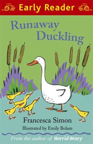 Runaway Duckling de Francesca Simon