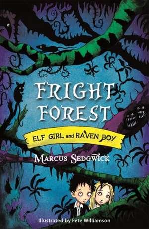 Fright Forest de Marcus Sedgwick