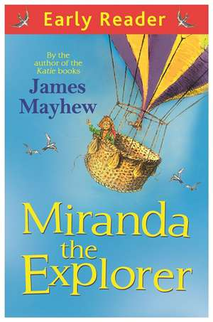 Miranda the Explorer de James Mayhew
