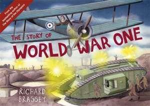 The Story of World War One de Richard Brassey
