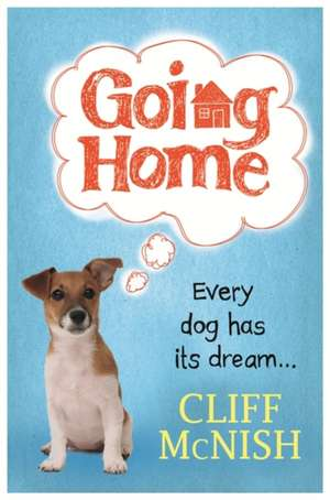 Going Home de Cliff McNish