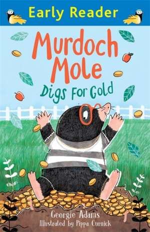 Murdoch Mole Digs for Gold