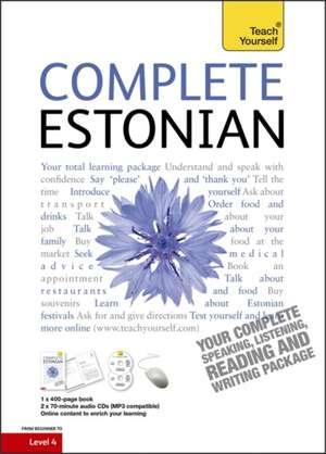 Complete Estonian Beginner to Intermediate Book and Audio Course de Mare Kitsnik