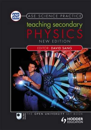 Teaching Secondary Physics de  David Sang
