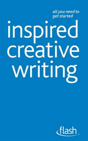 Inspired Creative Writing de Professor Stephen May