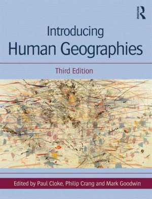 Introducing Human Geographies Wtih Access Code:  Fundamentals and Clinical Practice de Paul Cloke