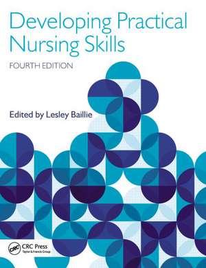 Developing Practical Nursing Skills