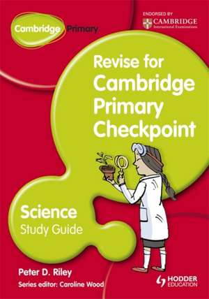 Cambridge Primary Revise for Primary Checkpoint Science Study Guide imagine