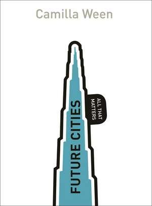Future Cities de Camilla Ween