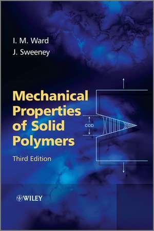 Mechanical Properties of Solid Polymers de Ian M. Ward