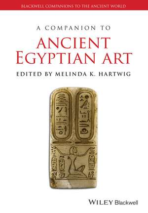 A Companion to Ancient Egyptian Art