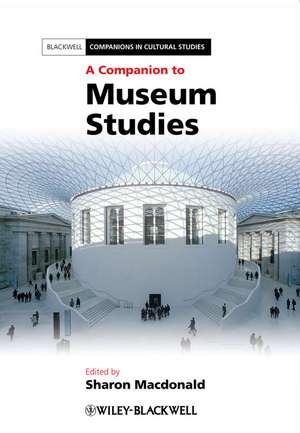 A Companion to Museum Studies imagine