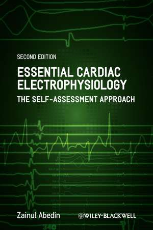 Essential Cardiac Electrophysiology