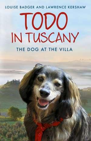 Badger, L: Todo in Tuscany de Louise Badger