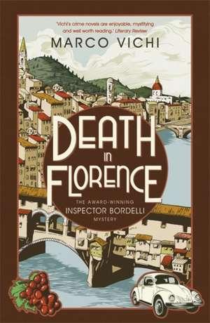 Death in Florence de Marco Vichi